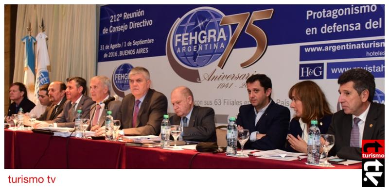 FEHGRA: Dirigentes hoteleros y gastronómicos de Argentina deliberan en Buenos Aires Turismo Tv Televisión Turística