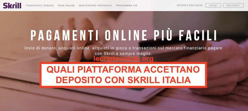 Skrill Italia: Quali piattaforme accettano depositi Skrill [2019]