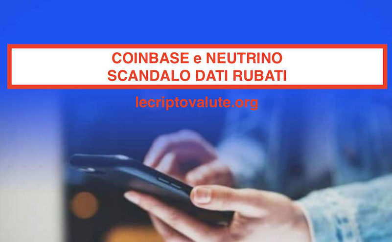 Scandalo Coinbase Neutrino: venduti dati dei clienti da hacking team