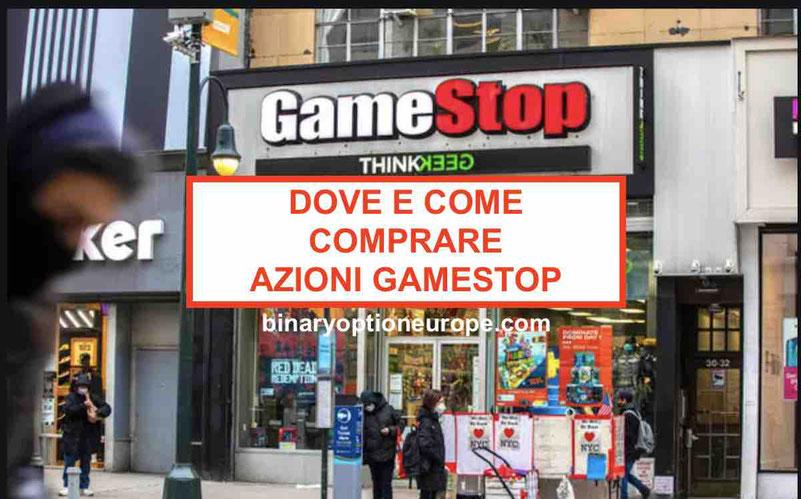 Dove e come comprare azioni GameStop Previsioni e Short Squeeze