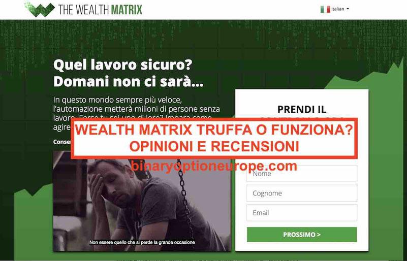 Wealth Matrix truffa? Opinioni Recensioni forum italiano