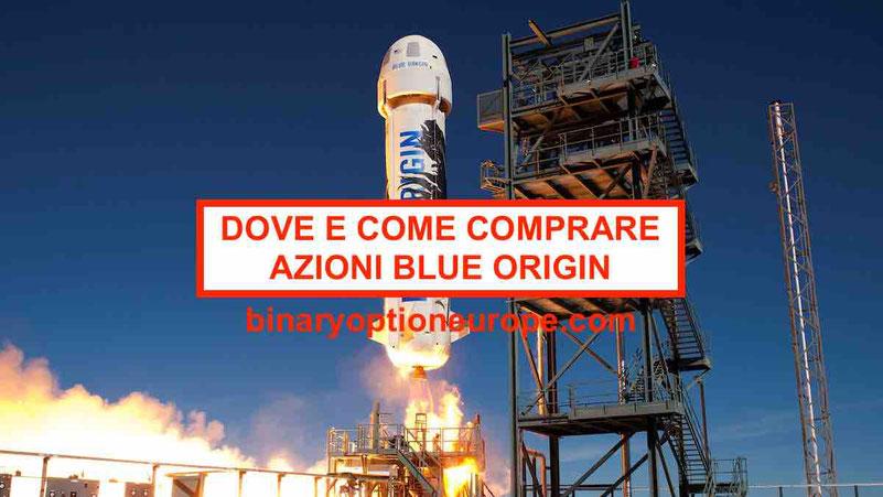 Dove e come comprare azioni Blue Origin Azioni spaziali