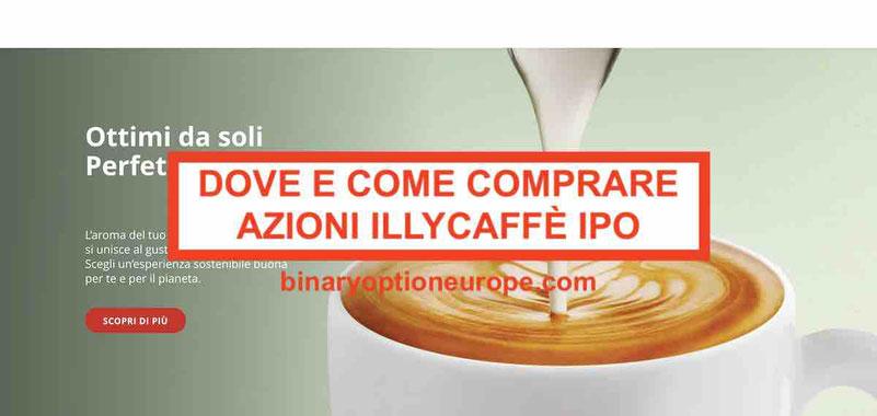 Dove e come comprare azioni Illy Caffe IPO Previsioni Borsa