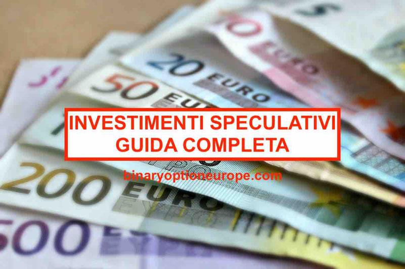 Investimenti speculativi definizione Significato [Aggiornato]