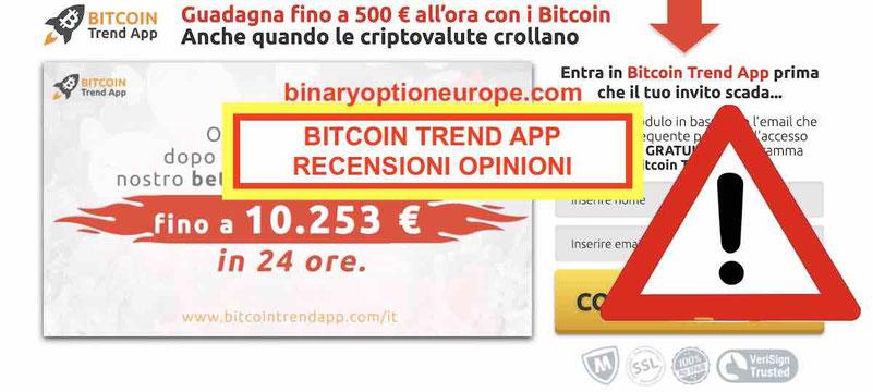 Bitcoin Trend App truffa o funziona? Opinioni recensioni