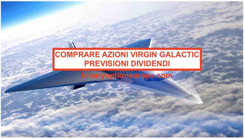 Dove e come comprare azioni Virgin Galactic Previsioni (SPCE)