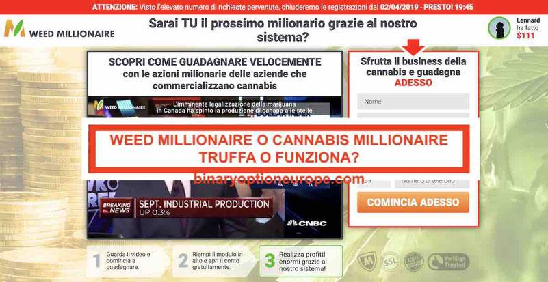 Cannabis Weed Millionaire opinioni recensioni Truffa o funziona denunce polizia