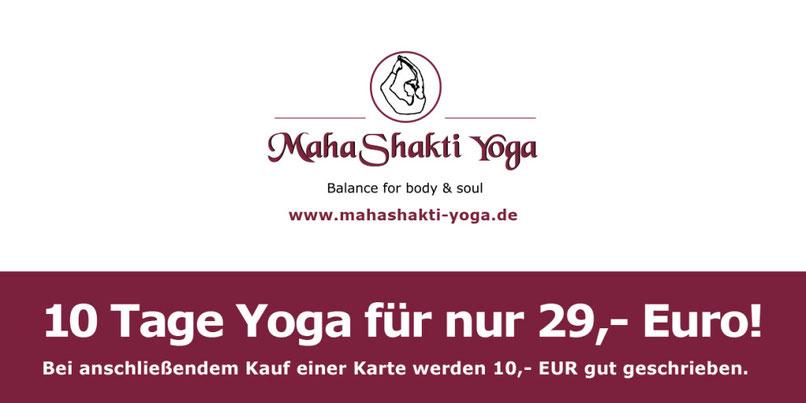 Komme innerhalb von 10 Tagen sooft du möchtest und probiere Yoga bei uns aus!