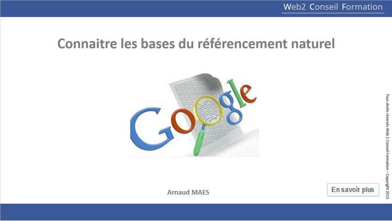 """Formation """"Connaitre les bases du referencement naturel-SEO"""" du Cabinet Web 2 Conseil Formation"""