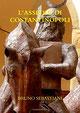 caduta di costantinopoli, romanzo storico, bruno sebastiani