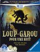 LOUP-GAROU POUR UNE NUIT +9ans, 3-10j