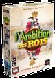 L'AMBITION DES ROIS +10ans, 2j