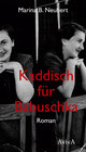 Marina B. Neubert Kaddisch für Babuschka Lemberg Holocaust Roman indiebookchallenge AvivA Verlag