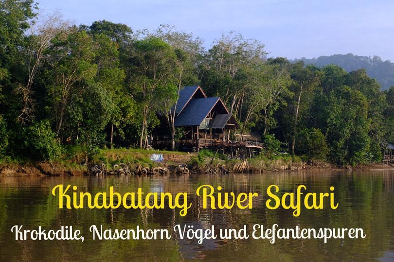 Unser kleines bescheidenes Resort für 3 Tage/ 2 Nächte am Kinabatang River