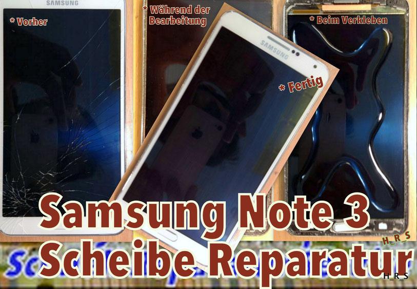 Samsung Note 3 Glas Reparatur