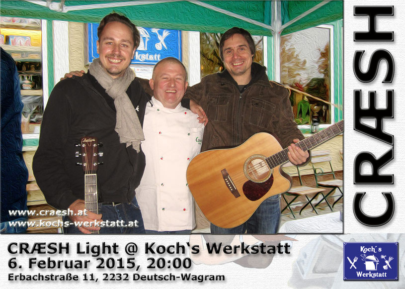 CRÆSH Light @ Koch's Werkstatt Deutsch-Wagram