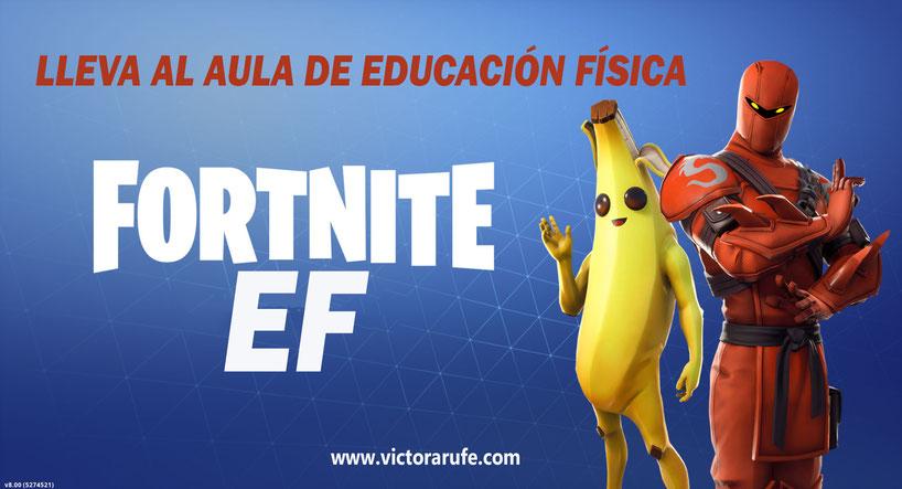 FORTNITE EDUCACIÓN FISICA