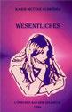Karin Mettke-Schröder/Wesentliches/Lyrisches aus dem Gigabuch Michael/Druckheft von 2002