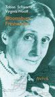 Virginia Woolf Tobias Schwartz Bloomsbury Freshwater Komödie indiebookchallenge AvivA Verlag