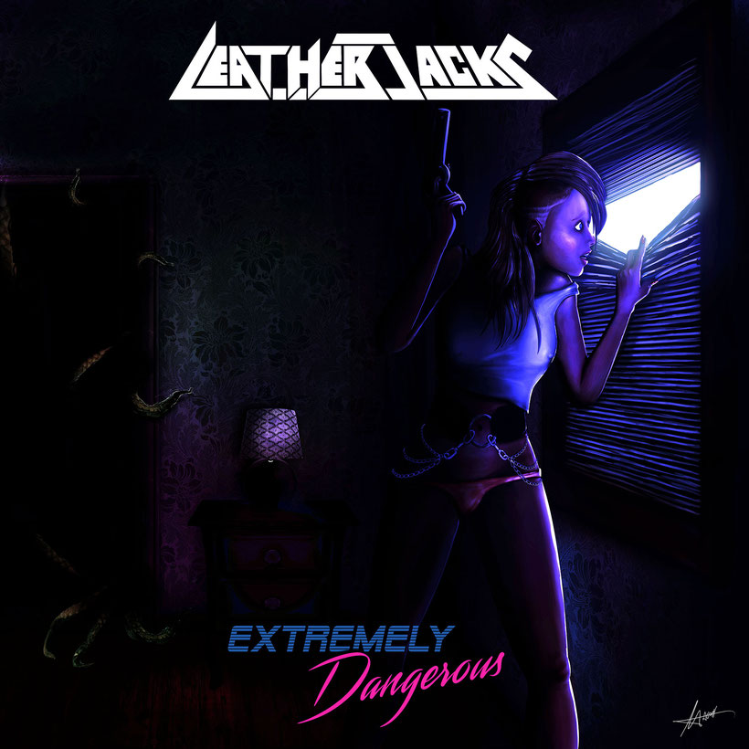 Leatherjacks, new album, Extremely Dangerous, Rockers And Other Animals Magazine, News, Rock, Hard Rock