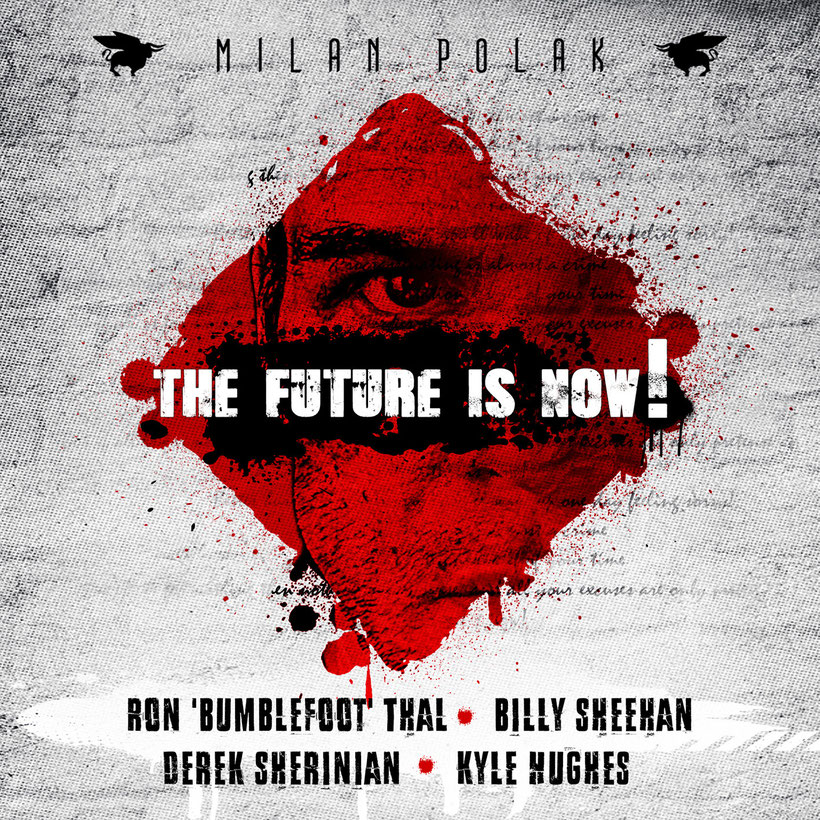 """Milan Polak & Ron 'Bumblefoot' Thal Release Charity Single  ''The Future Is Now!""""  Featuring Billy Sheehan, Derek Sherinian And Kyle Hughes"""