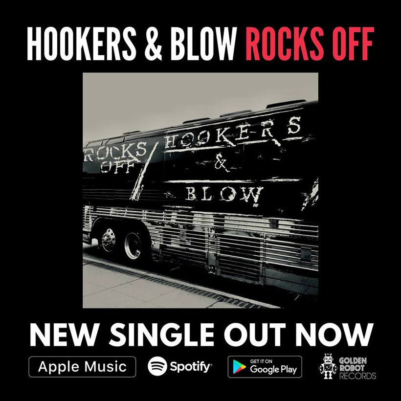 HOOKERS & BLOW (feat. Dizzy Reed, Alex Grossi) release single 'Rocks Off', out now on Golden Robot Records
