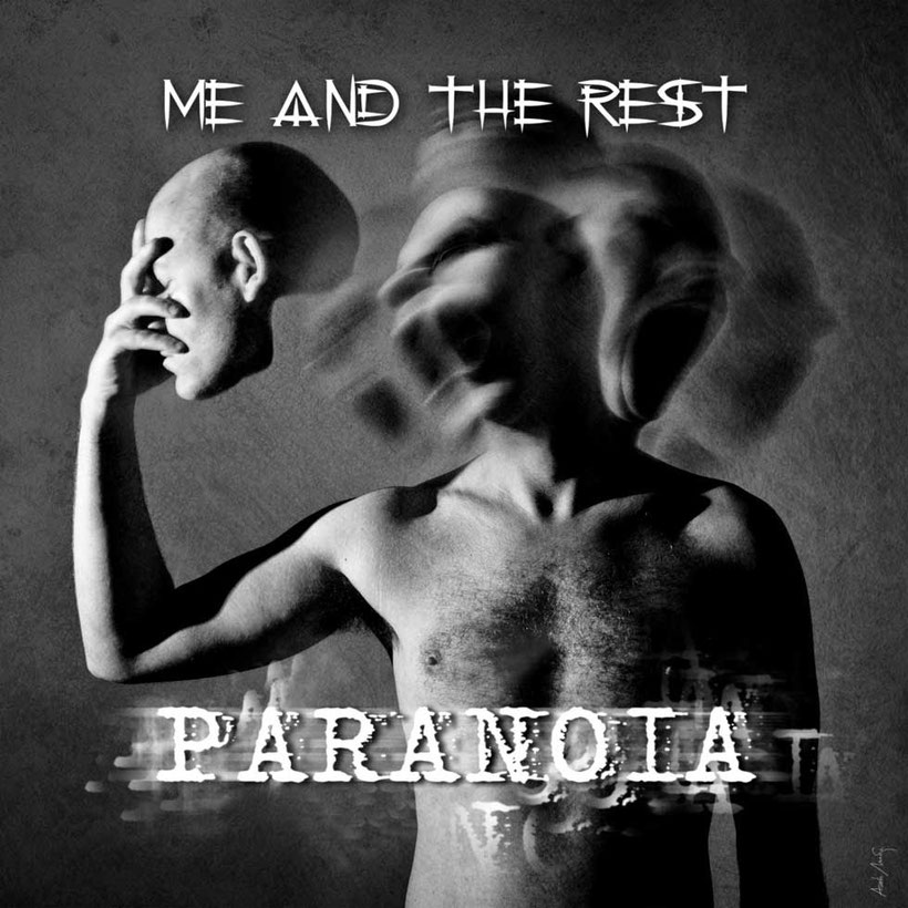 """Swiss hard rock band, ME AND THE REST Release Music Video For New Single """"Paranoia"""""""
