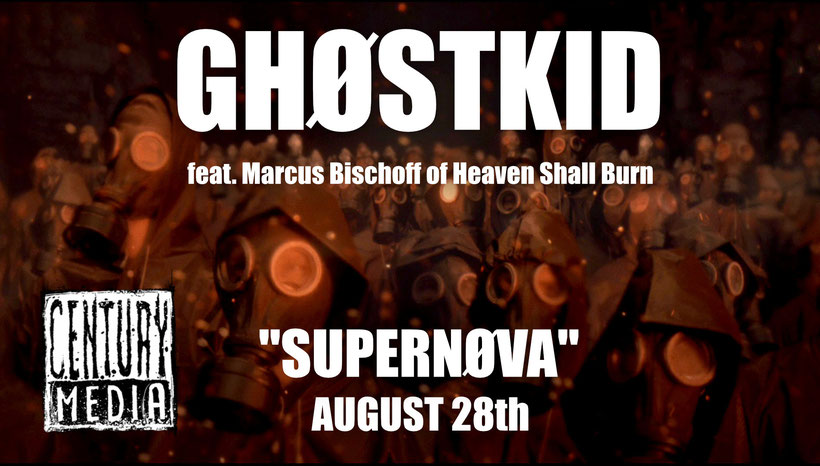 GHØSTKID, SUPERNØVA, Marcus Bischoff, Heaven Shall Burn), Song, Video, rockers and other animals