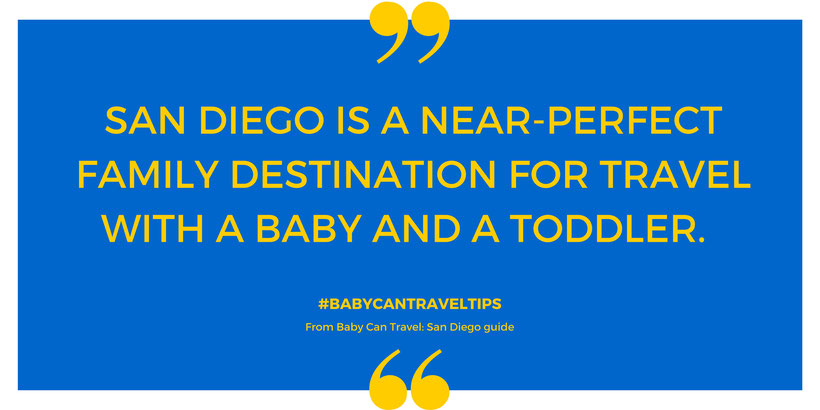 San Diego with a baby
