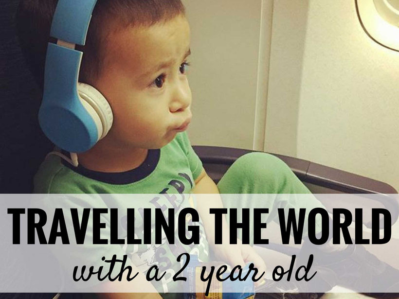 How one couple travels the world with their 2 year old. | Family Travel | Toddler Travel | Travel with children