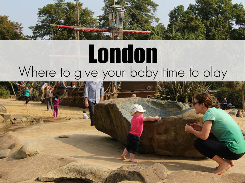 London - Giving Your Baby Time to Play! We made sure our daughter had time to explore each day while visiting London. See where we found playgrounds or green space to let her play.