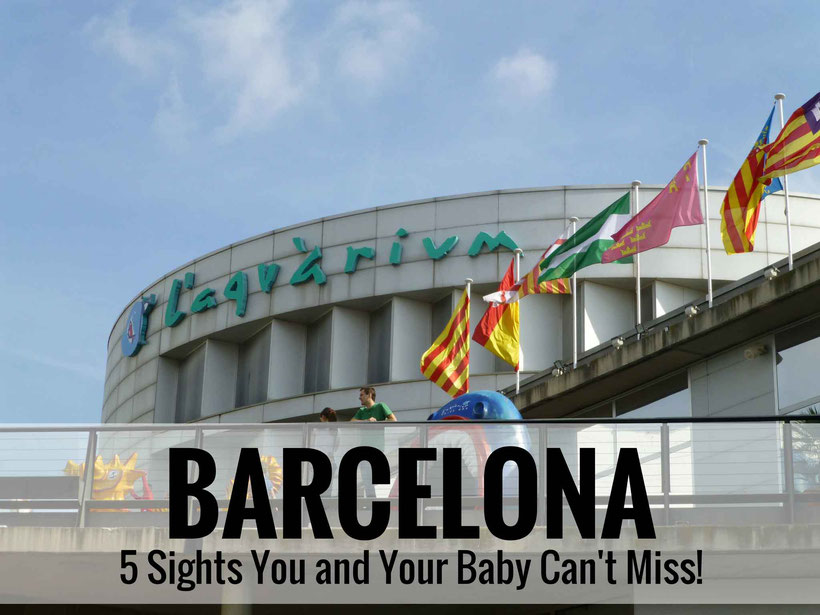 Barcelona is possible to travel to with a baby. Here are 5 top sights in Barcelona that you and your baby can't miss. |Family Travel | Travel with infant, baby or toddler | Barcelona with baby | Sagrada Familia | Park Guell | Mercat de la Boqueria |
