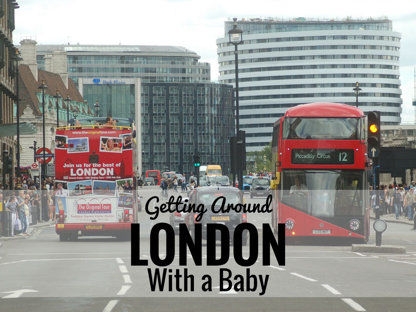 Getting Around London With a Baby. Read more at www.BabyCanTravel.com/blog