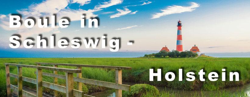 Boule-Turniere in Schleswig-Holstein