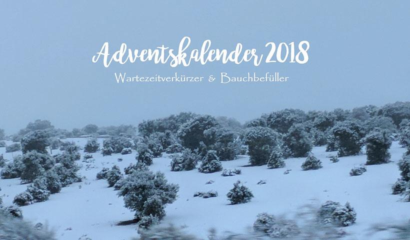 Einfach! Küche! Adventskalender 2018 Wartezeitverkürzer & Bauchbefüller