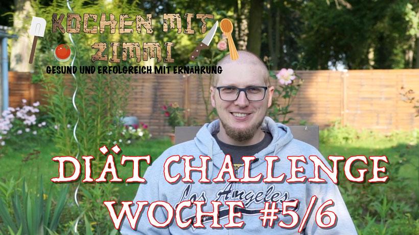Diät Challenge Woche 5/6