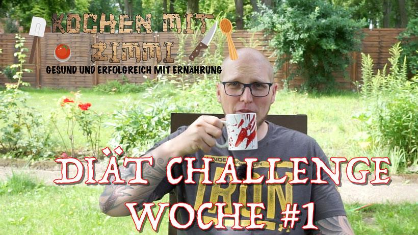 Diät Challenge Woche 1