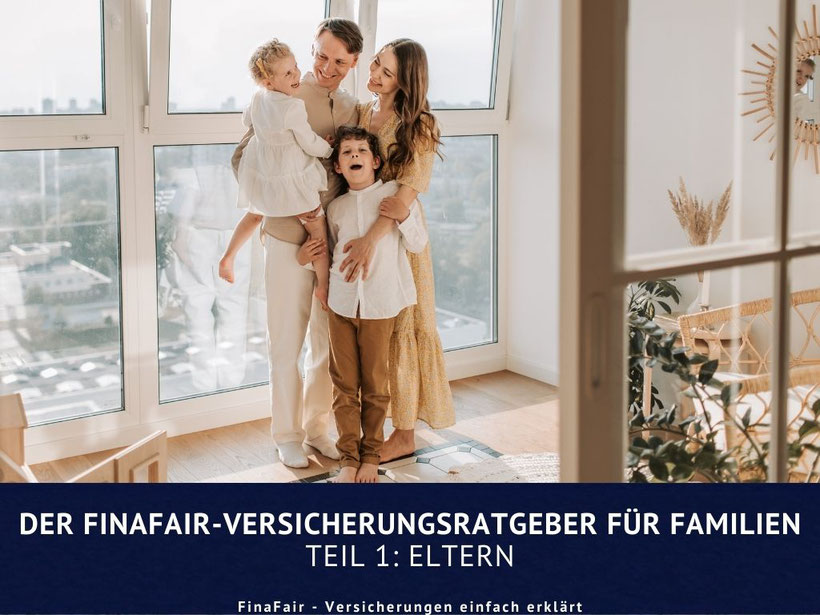 Versicherungsguide für Familien