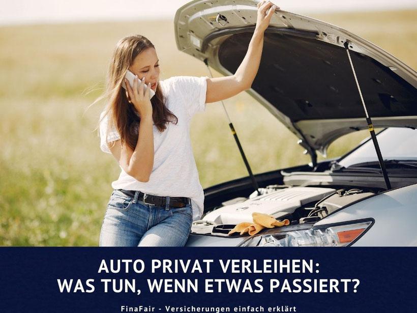 Auto privat verliehen, Schadenfall passiert