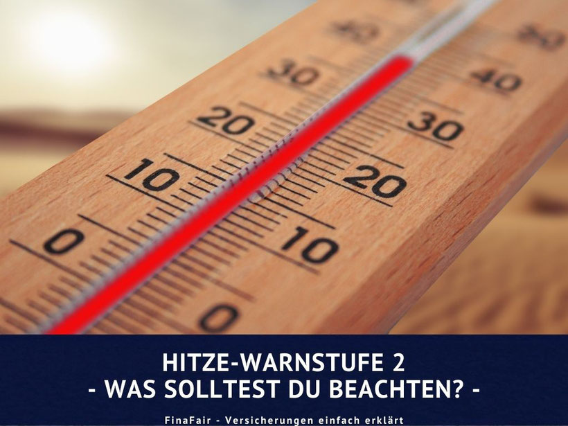 Hitze- Warnstufe 2 in Deutschland