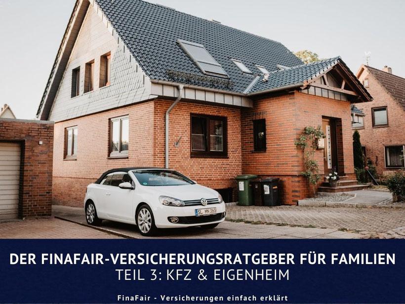 ratgeber-versicherungen-kfz-eigenheim-familien