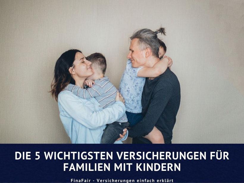 Wichtige Versicherungen für Familien