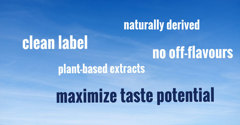 clean label ingredients to maximize taste potential - naturally derived plant extracts