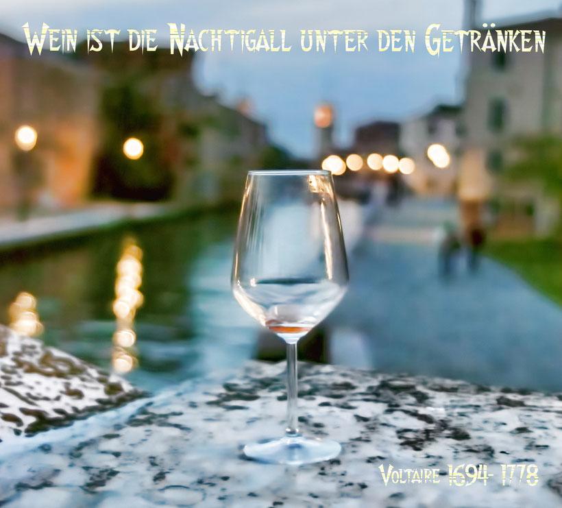 Wein ist die Nachtigall unter den Getränken