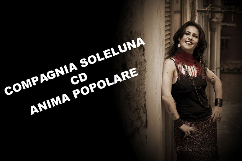 anima popolare, cd, pizzica, mp3, musica popolare, lina del gaudio, compagnia soleluna, taranta, tammurriate, musica folk,