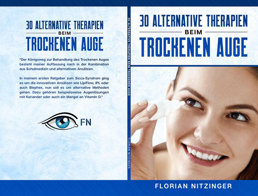"""Buchcover von dem Buch """"30 Alternative Therapien beim Trockenen Augen"""" von Florian Nitzinger (2020)"""