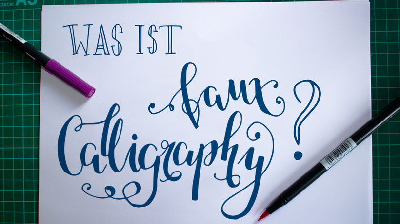 Was ist Faux Calligraphy?