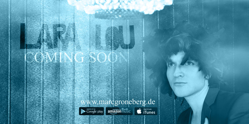 """""""Lara Lou"""" by Marc Groneberg / PROMO: Coming Soon / Singer / Songwriter / New Song / SpinnUp Artist"""