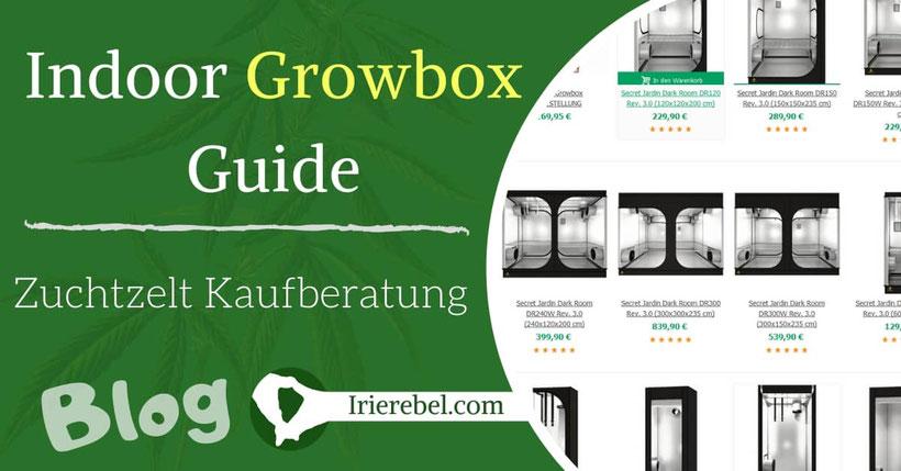 Indoor Growbox Guide - Zuchtzelt Kaufberatung