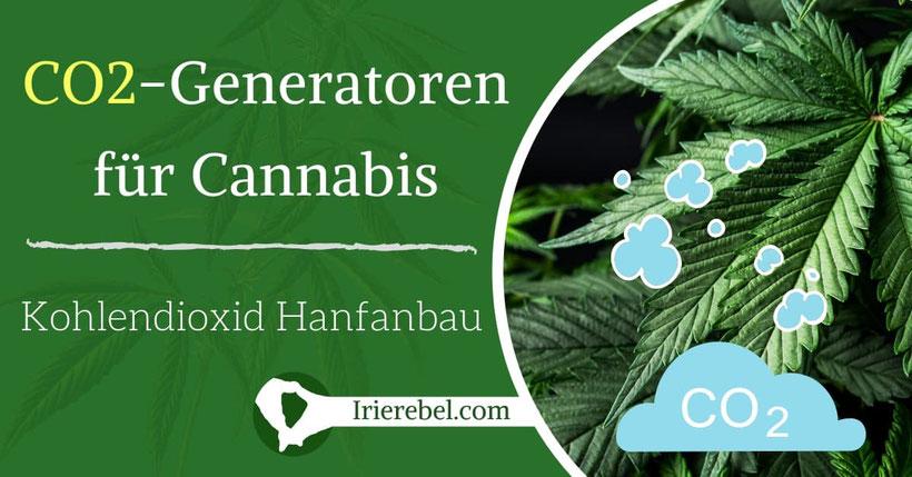 CO2 Kohlendioxid-Generatoren für Cannabis - den Hanfanbau